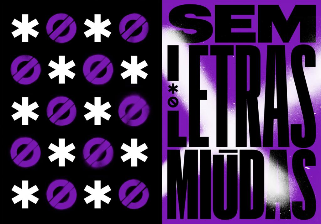 """Imagem mostra pôsters da campanha AsteriscoNão: um pôster preto, com símbolos de asterisco em branco e de """"pare"""" em roxo; e um cartaz com as palavras """"Sem letras Miúdas"""""""