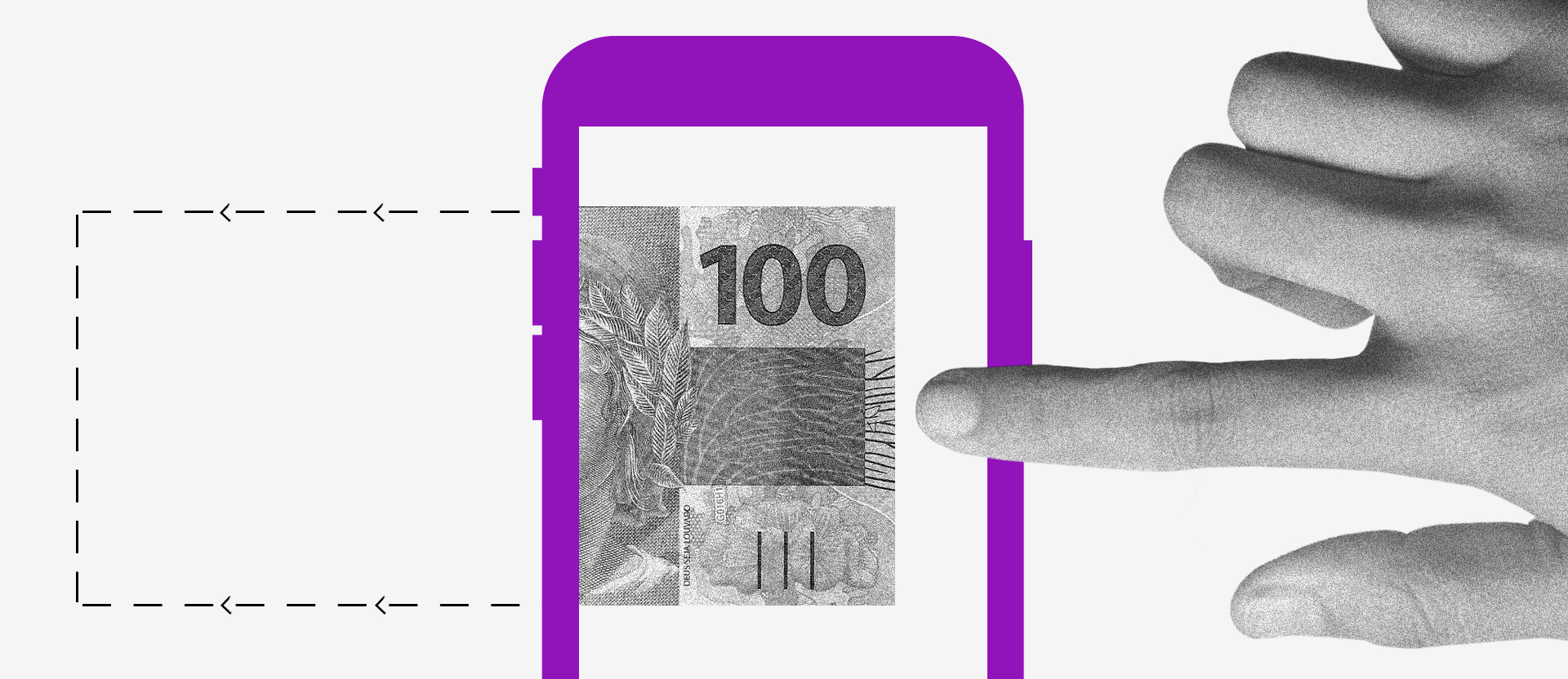 Ilustração de uma nota de 100 reais dentro de uma tela de celular. Uma mão estica o dedo para tocar nela.