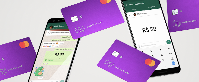 Pagamentos no WhatsApp: ilustração de dois celulares com o WhatsApp na tela e imagens de enviando dinheiro. Cartões do Nubank voam ao fundo