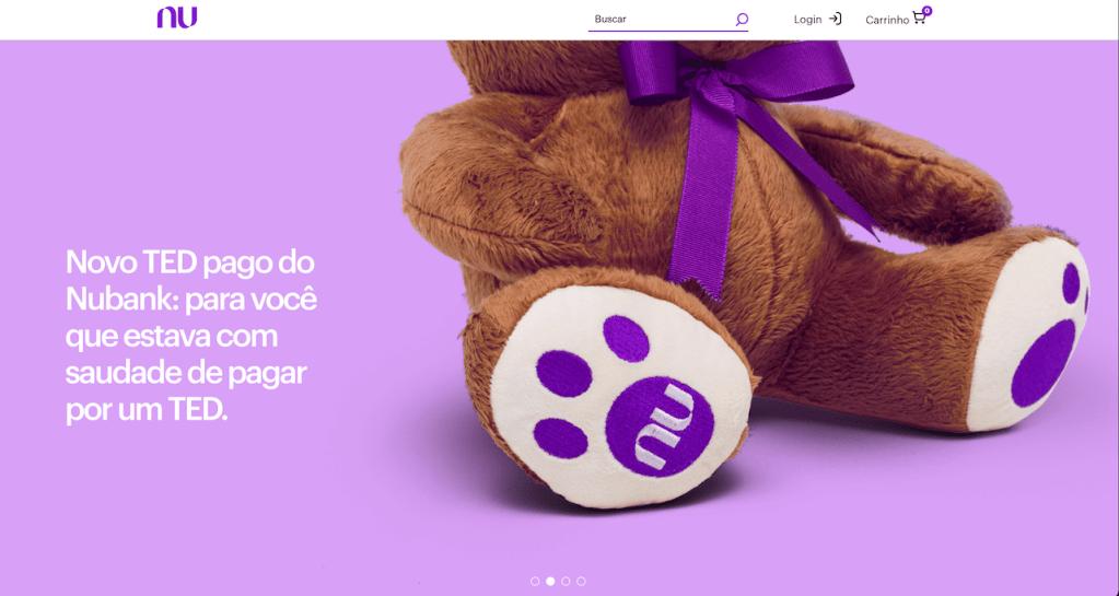 """Loja Nubank: imagem da tela inicial da Lojinha do Nu, com o ursinho TED e o escrito """"Novo TED pago do Nubank: pra você que estava com saudade de pagar por TED"""""""