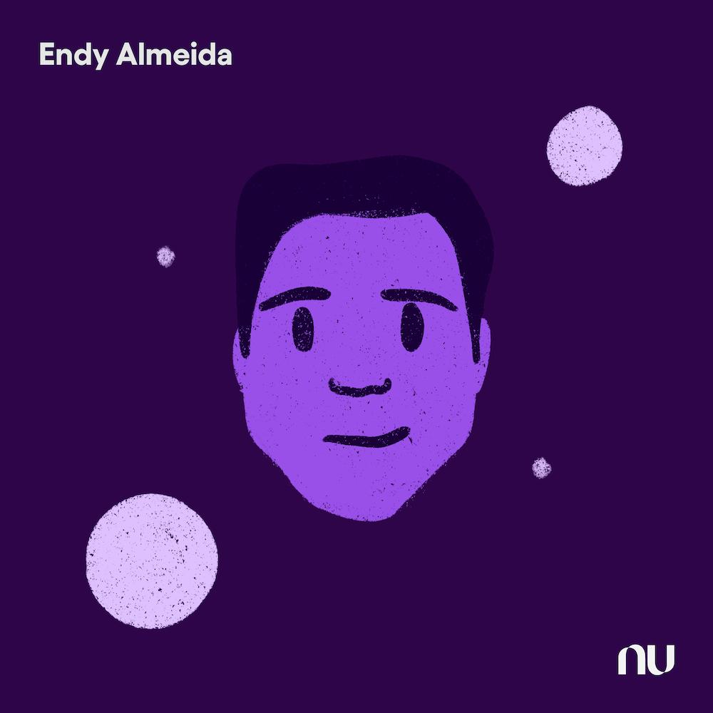 Dia do Cliente: No fundo roxo escuro, ilustração do rosto de Endy Almeida com o logo do Nu no canto inferior direito e o nome no canto superior esquerdo.