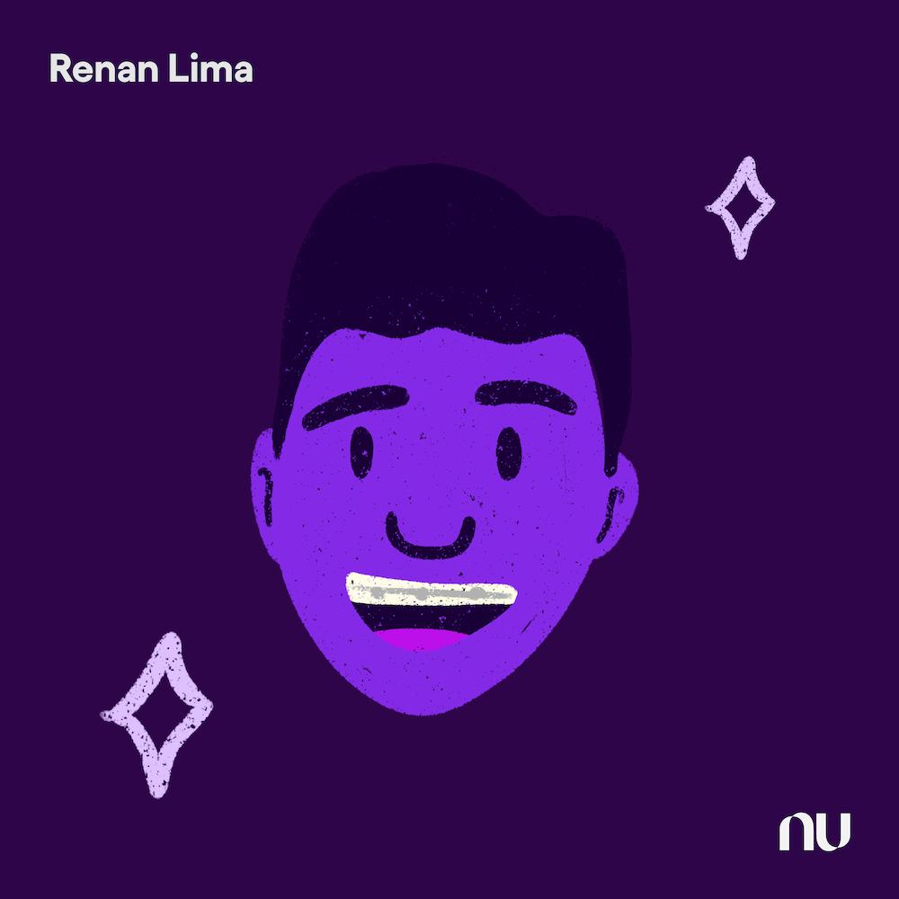 Dia do Cliente: No fundo roxo escuro, ilustração do rosto de Renan Lima com o logo do Nu no canto inferior direito e o nome no canto superior esquerdo.