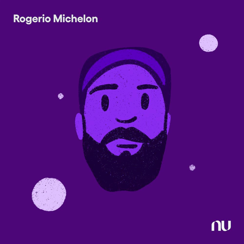 Dia do Cliente: No fundo roxo escuro, ilustração do rosto de Rogerio Michelon com o logo do Nu no canto inferior direito e o nome no canto superior esquerdo.