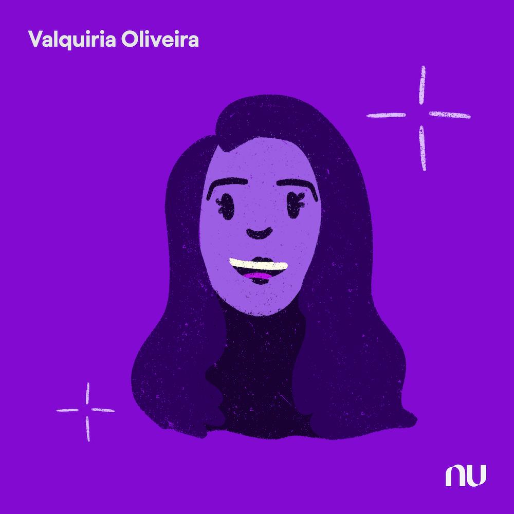 Dia do Cliente: No fundo roxo, ilustração do rosto da Valquiria Oliveira com o logo do Nu no canto inferior direito e o nome no canto superior esquerdo.