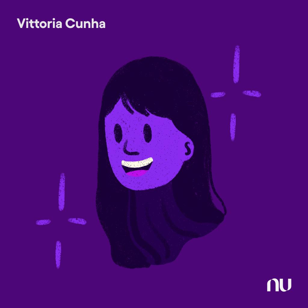 Dia do Cliente: No fundo roxo escuro, ilustração do rosto da Vittoria Cunha com o logo do Nu no canto inferior direito e o nome no canto superior esquerdo.