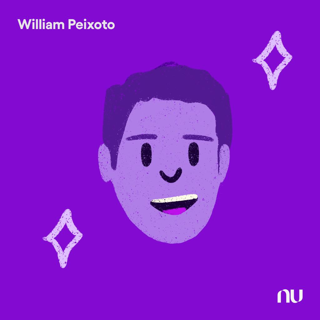 Dia do Cliente: No fundo roxo, ilustração do rosto de William Peixoto com o logo do Nu no canto inferior direito e o nome no canto superior esquerdo.