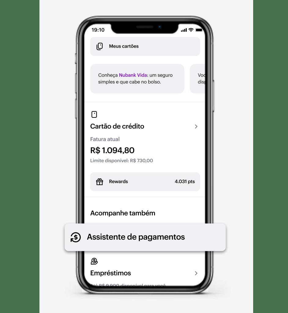 Assistente de pagamentos Nubank: imagem mostra tela inicial do app Nubank com o botão do assistente de pagamentos em destaque.